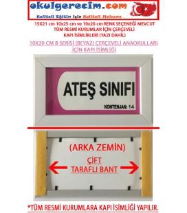 SINIF TABELASI KAPI İSİMLİĞİ